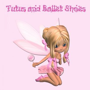 Tutus and Ballet Shoes