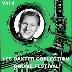 Les Baxter Collection, Vol. 4: Gnome Festival