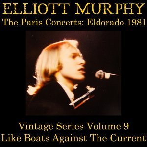 Vintage Series, Vol. 9 (The Paris Concerts: Eldorado 1981) [Like Boats Against the Current]