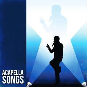 Acapella Songs