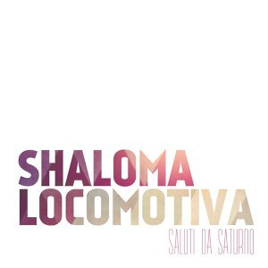 Shaloma locomotiva