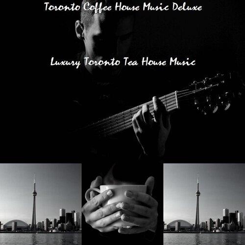 Luxury Toronto Tea House Music