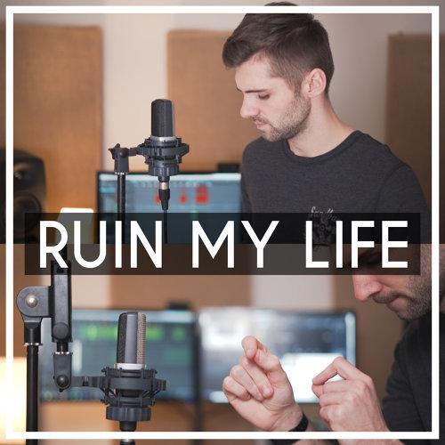 Ruin My Life (Acoustic Piano)