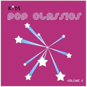 Kids Pop Classics, Vol. 5
