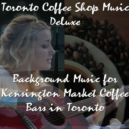 Background Music for Kensington Market Coffee Bars in Toronto