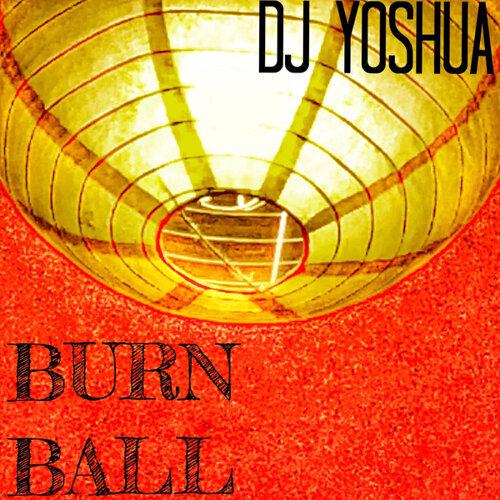BURN BALL