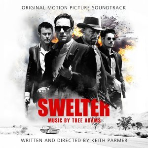 Swelter: Original Motion Picture Soundtrack