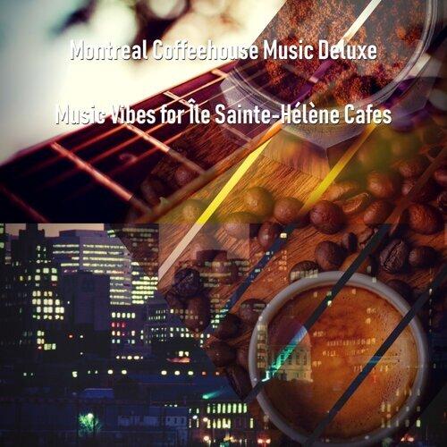 Music Vibes for Île Sainte-Hélène Cafes