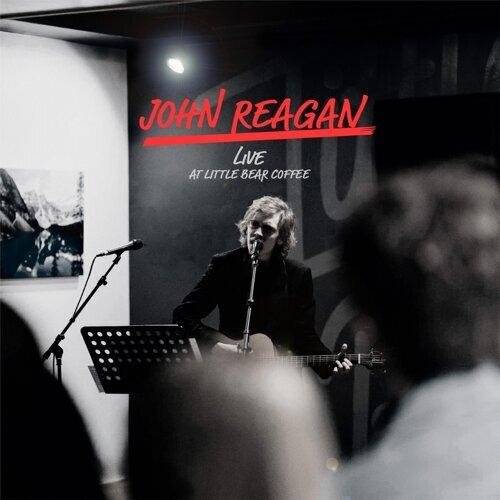 John Reagan Live at Little Bear Coffee