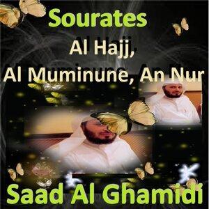 Sourates Al Hajj, Al Muminune, An Nur - Quran - Coran - Islam