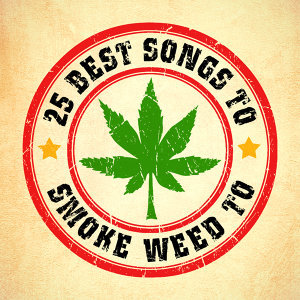 25 Best Songs to Smoke Weed To