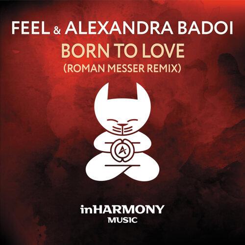Born To Love - Roman Messer Remix