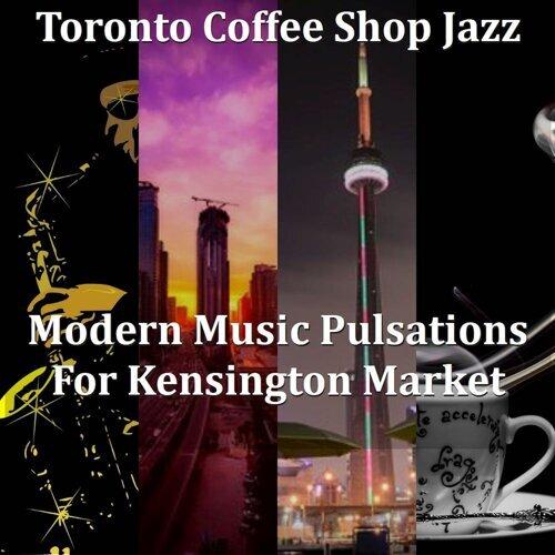 Modern Music Pulsations For Kensington Market