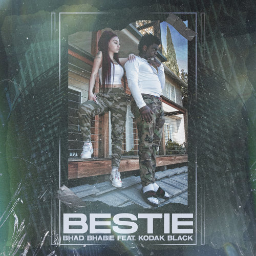Bestie (feat. Kodak Black)