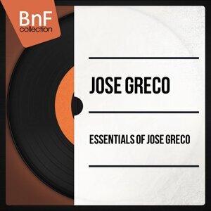 Essentials of José Greco - Mono Version