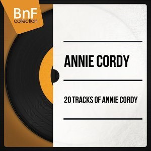 20 Tracks of Annie Cordy - Mono Version