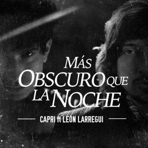 Mas Obscuro Que La Noche (feat. Leon Larregui)
