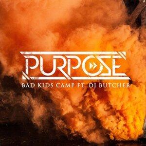 Bad Kids Camp (feat. DJ Butcher)