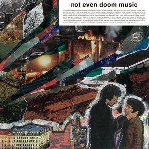 Not Even Doom Music