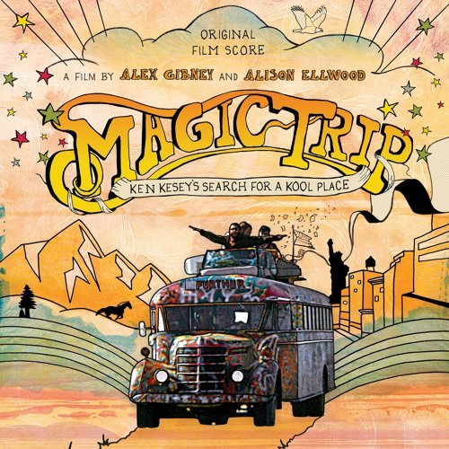 Magic Trip: Ken Kesey's Search For A Kool Place (Original Motion Picture Soundtrack)