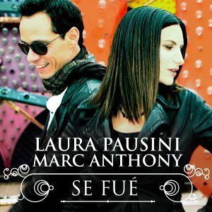 Se Fué (with Marc Anthony 2013) - with Marc Anthony 2013