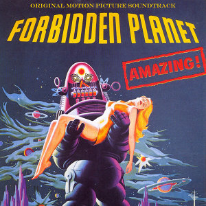 Forbidden Planet - The Original Motion Picture Soundtrack - Remastered