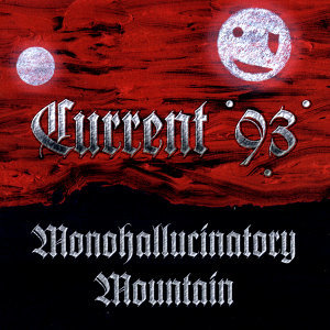 Monohallucinatory Mountain / Aleph At Hallucinatory Mountain