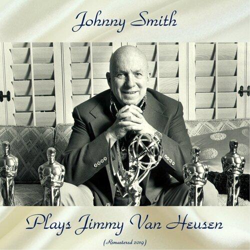 Plays Jimmy Van Heusen - Remastered 2019