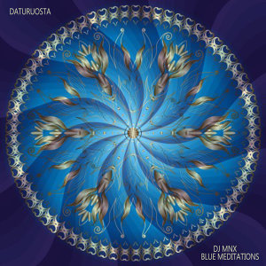 Daturuosta: Intense Meditations and Kundalini Awakening