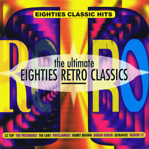 The Ultimate Eighties Retro Classics