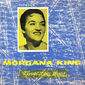 Morgana King Sings the Blues