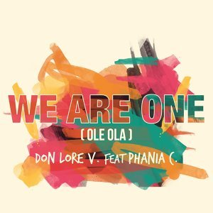 We Are One - Ole Ola