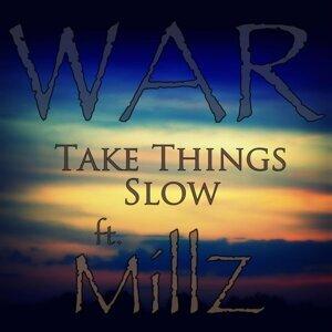 Take Things Slow (feat. MillZ)