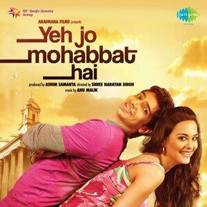Yeh Jo Mohabbat Hai - Original Motion Picture Soundtrack