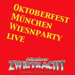 Oktoberfest München Wiesnparty live