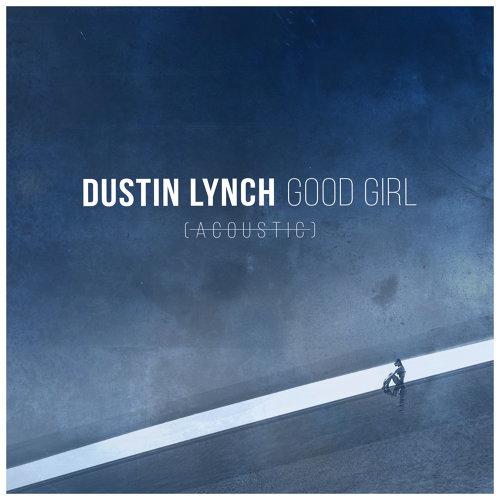 Good Girl - Acoustic