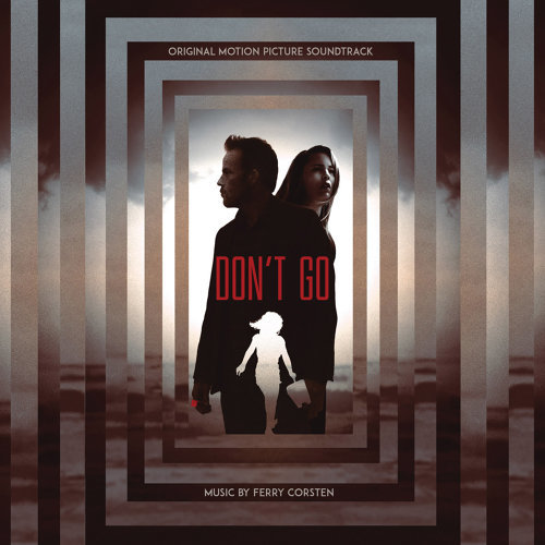 Don't Go - Original Motion Picture Soundtrack