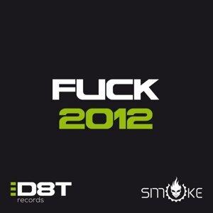 Fuck 2012