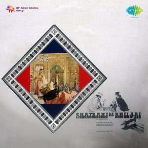 Shatranj Ke Khilari - Original Motion Picture Soundtrack