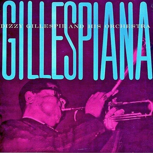 Gillespiana! - Remastered