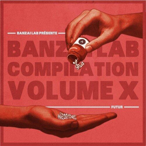 Banzai Lab Compilation X - Futur