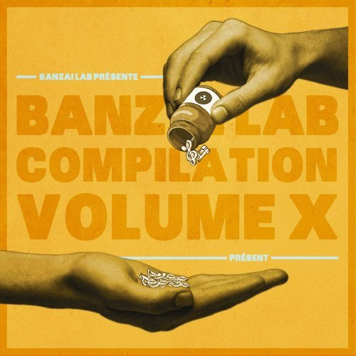 Banzai Lab Compilation X - Présent