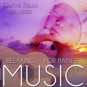 Relaxing Music for Babies. Guitar Relax Lullabies