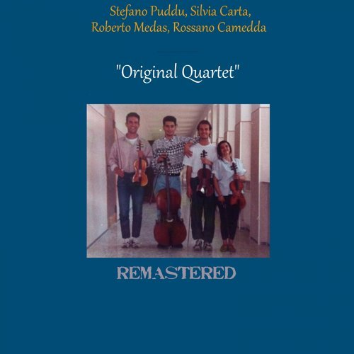 Original Quartet - Arr. for String Quartet and Remastered