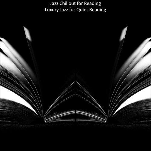Luxury Jazz for Quiet Reading