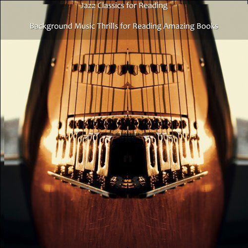 Background Music Thrills for Reading Amazing Books