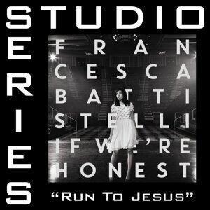 Run To Jesus (Studio Series Performance Track) - Studio Series Performance Track