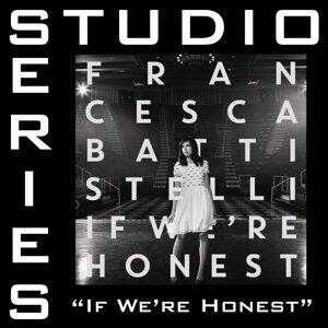 If We're Honest (Studio Series Performance Track) - Studio Series Performance Track