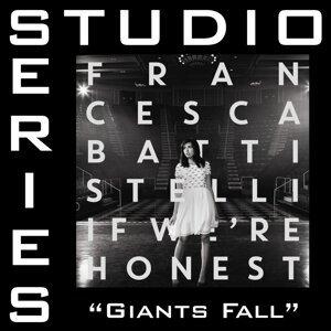 Giants Fall (Studio Series Performance Track) - Studio Series Performance Track