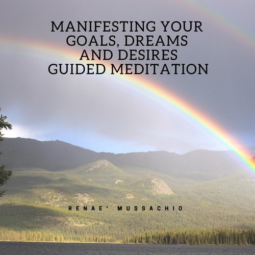 guided meditation manifest your dreams